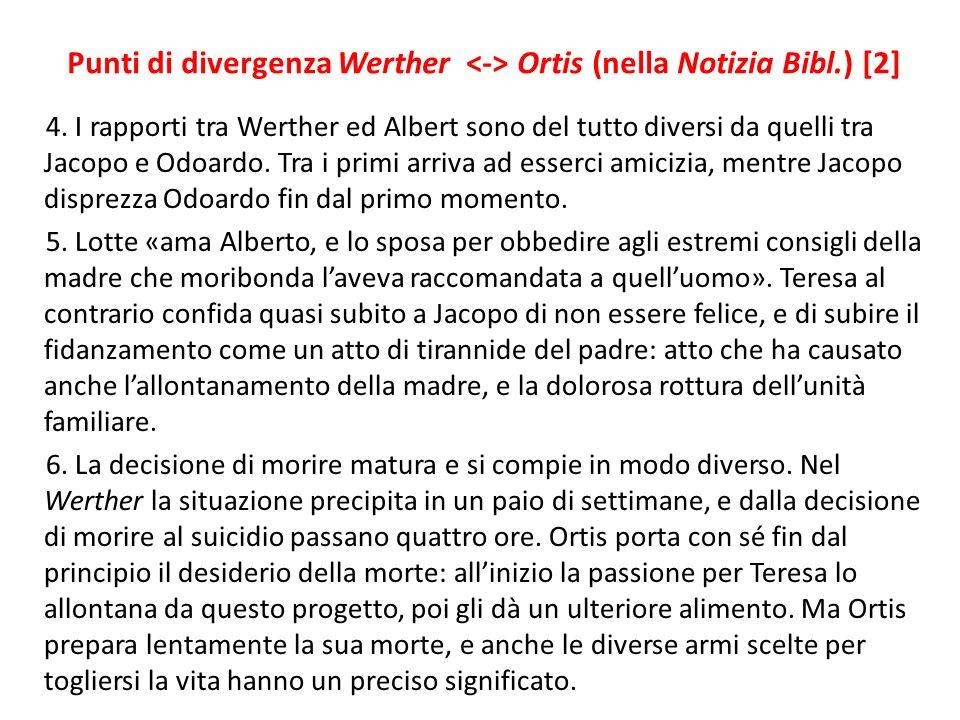 Punti di divergenza Werther <-> Ortis (nella Notizia Bibl.) [2]